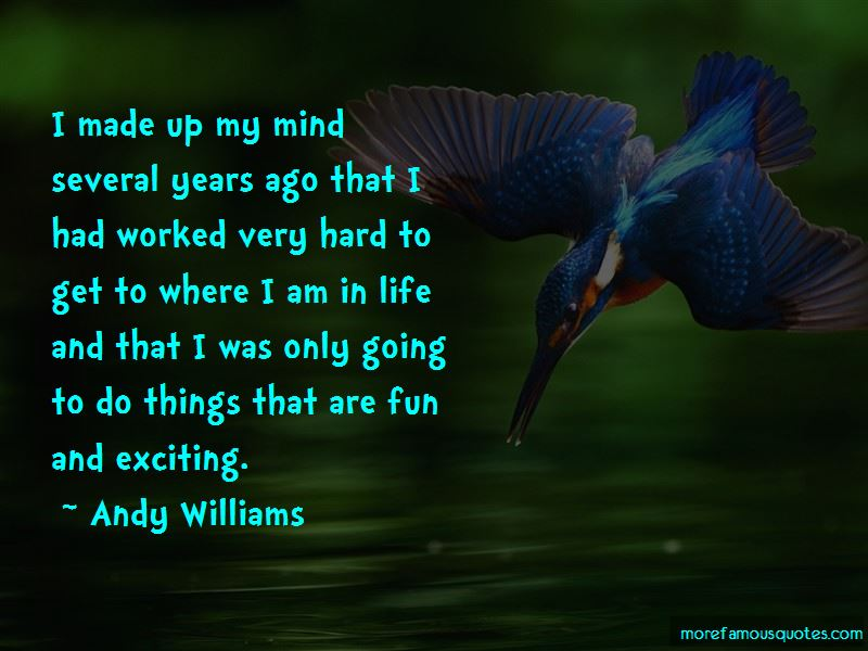 Andy Williams Quotes