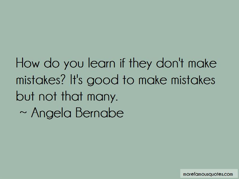 Angela Bernabe Quotes