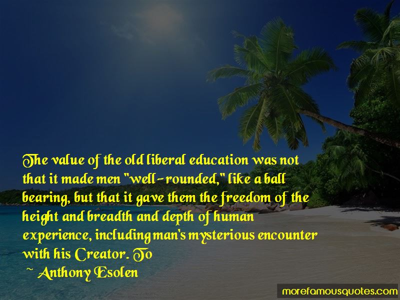 Anthony Esolen Quotes Pictures 3