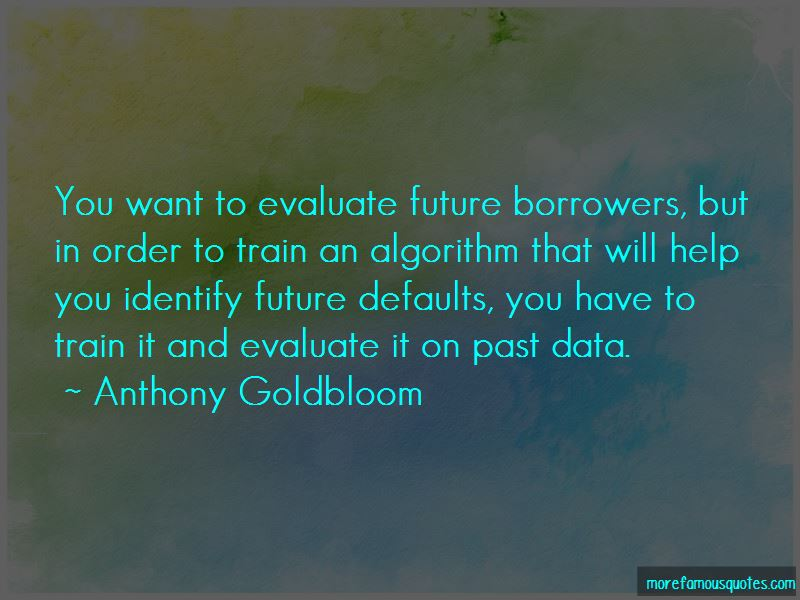 Anthony Goldbloom Quotes Pictures 2