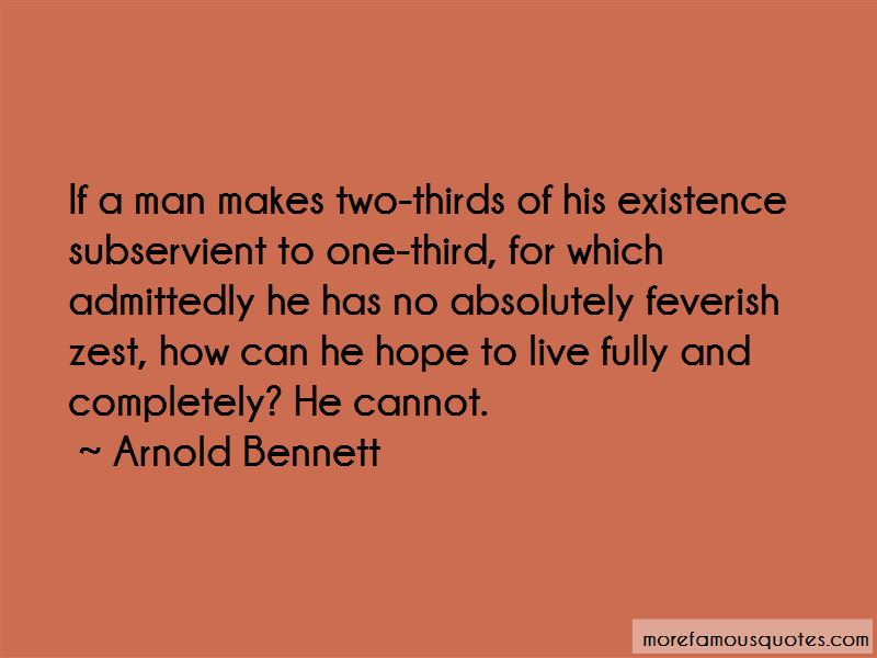 Arnold Bennett Quotes Pictures 3