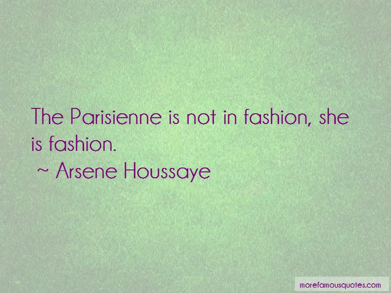 Arsene Houssaye Quotes