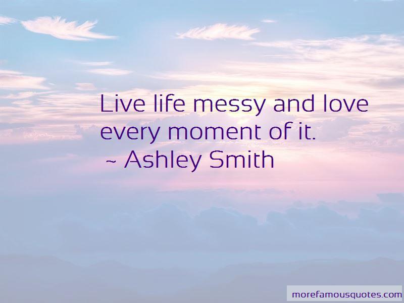Ashley Smith Quotes