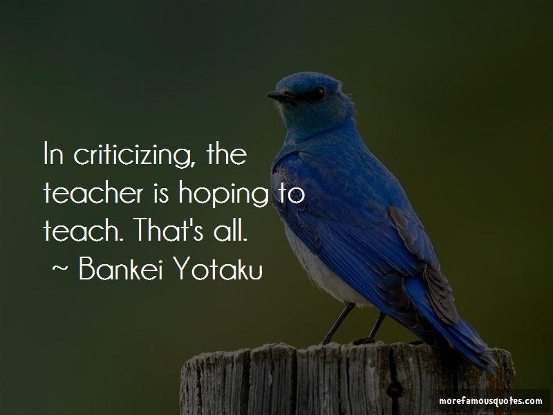 Bankei Yotaku Quotes Pictures 4
