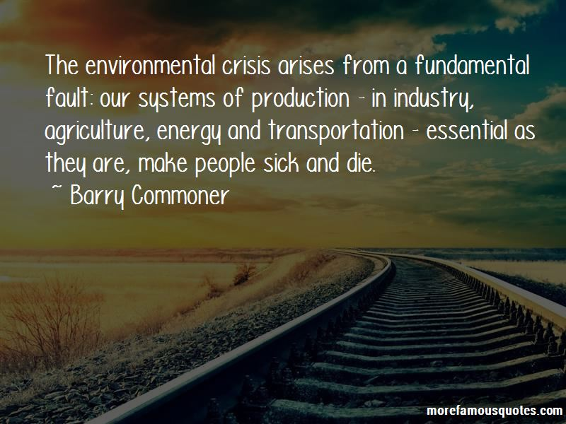 Barry Commoner Quotes Pictures 3