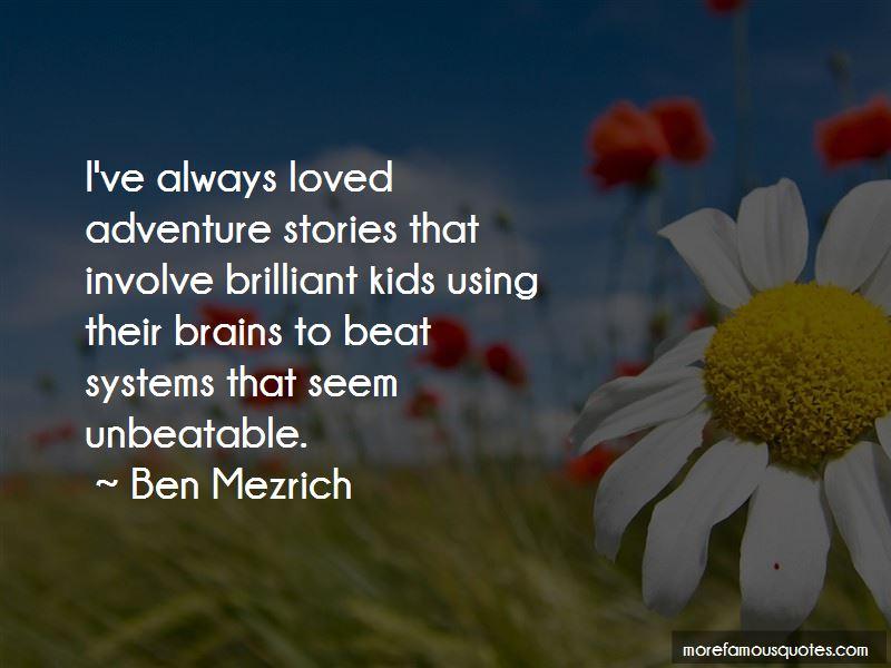 Ben Mezrich Quotes Pictures 3