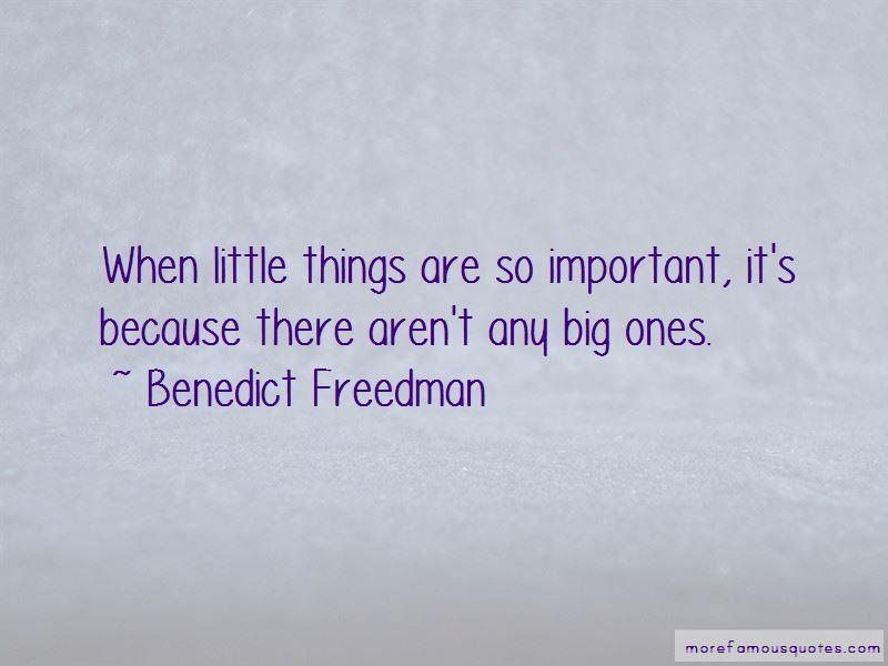 Benedict Freedman Quotes Pictures 3