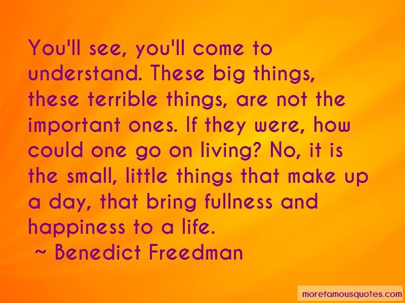 Benedict Freedman Quotes