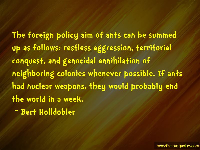 Bert Holldobler Quotes Pictures 2