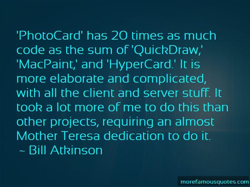 Bill Atkinson Quotes