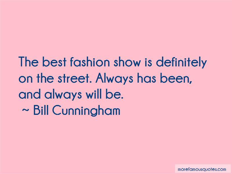 Bill Cunningham Quotes Pictures 2