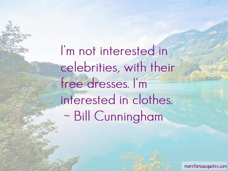 Bill Cunningham Quotes Pictures 3