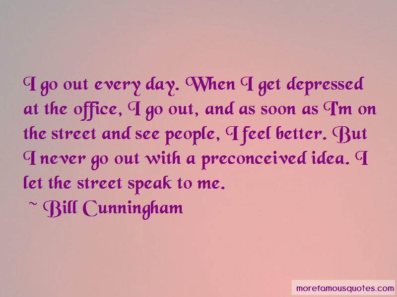 Bill Cunningham Quotes