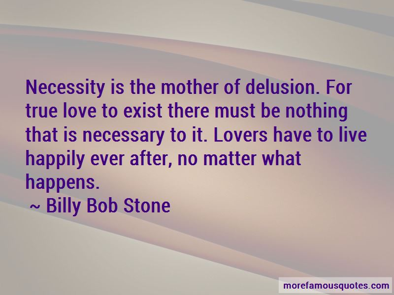 Billy Bob Stone Quotes