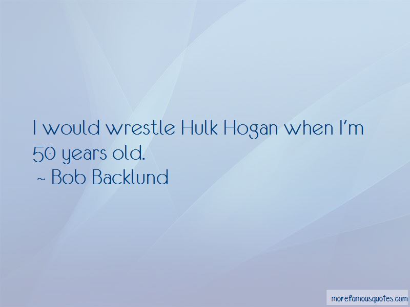 Bob Backlund Quotes Pictures 2