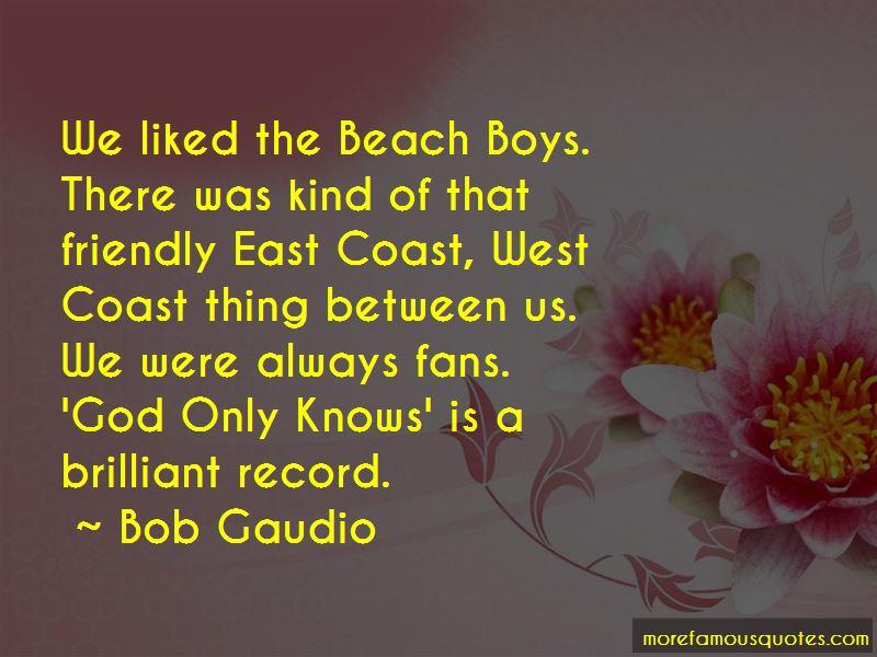 Bob Gaudio Quotes Pictures 2