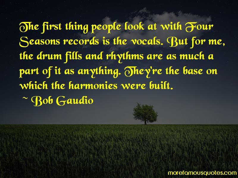 Bob Gaudio Quotes Pictures 3