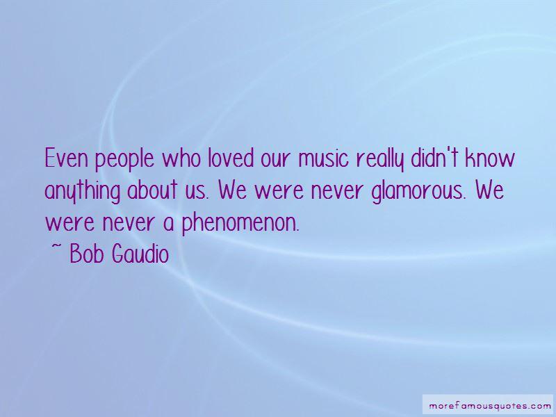Bob Gaudio Quotes Pictures 4