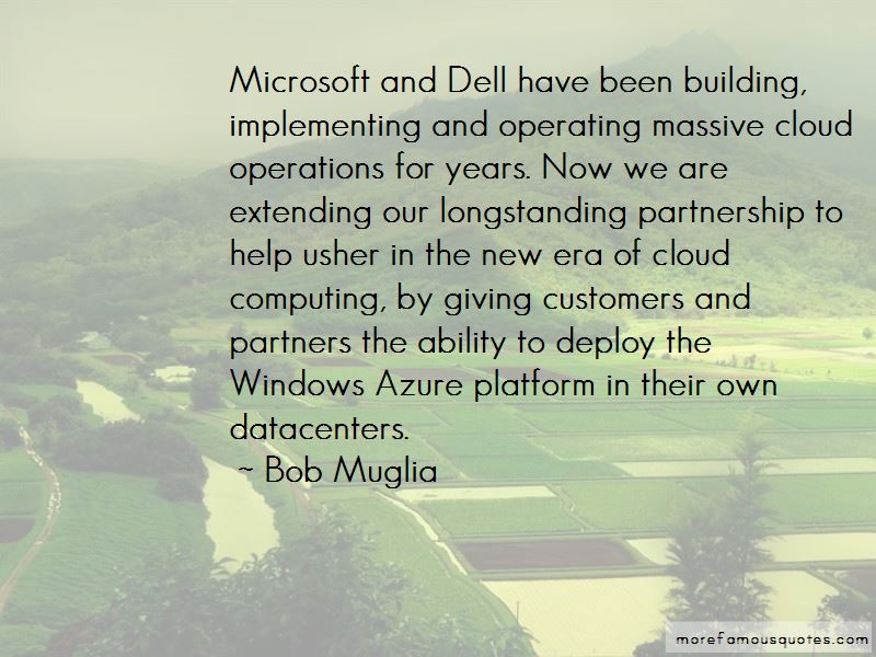 Bob Muglia Quotes Pictures 4
