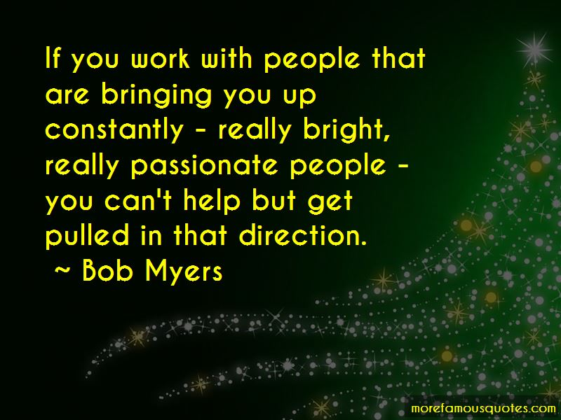 Bob Myers Quotes Pictures 2