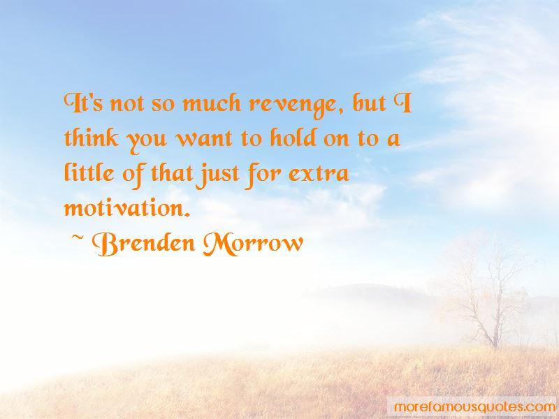 Brenden Morrow Quotes