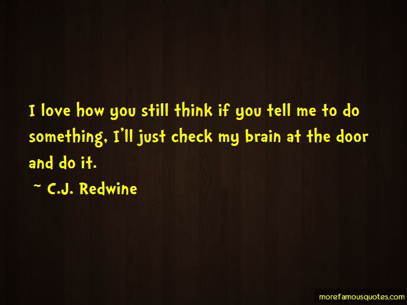 C.J. Redwine Quotes