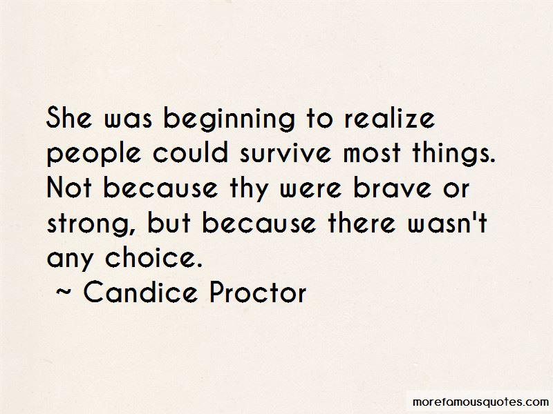 Candice Proctor Quotes