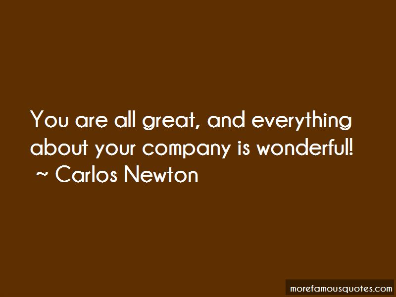 Carlos Newton Quotes Pictures 3