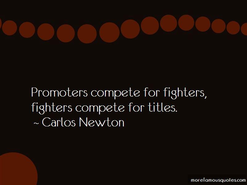Carlos Newton Quotes