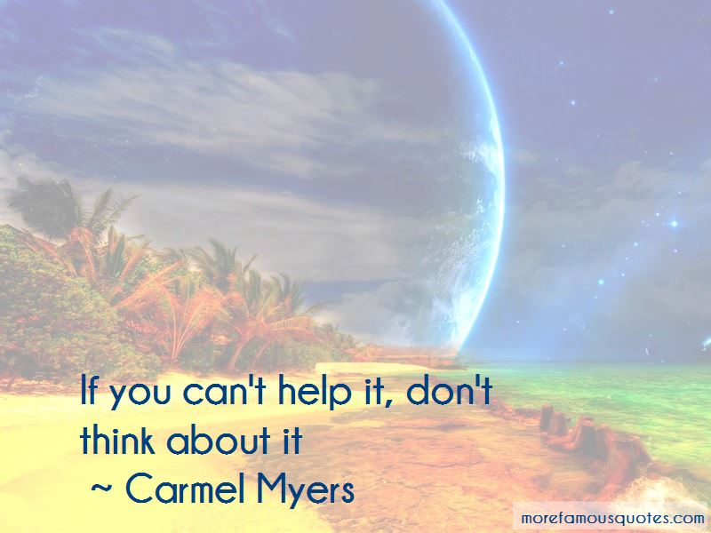 Carmel Myers Quotes