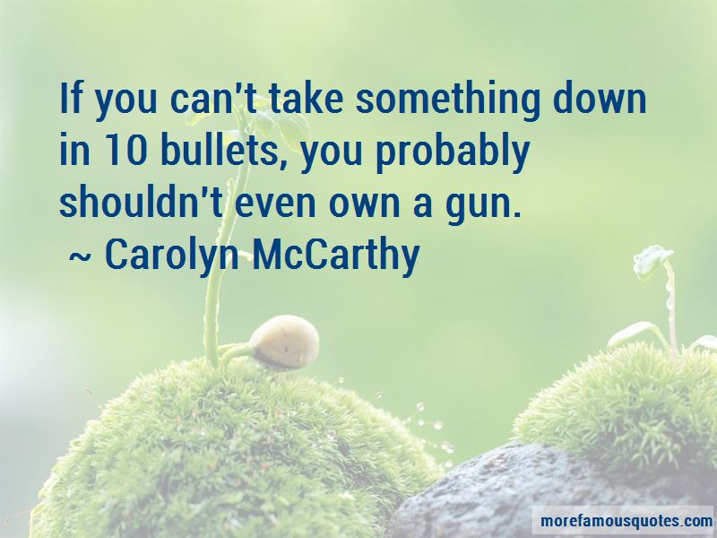 Carolyn McCarthy Quotes Pictures 4