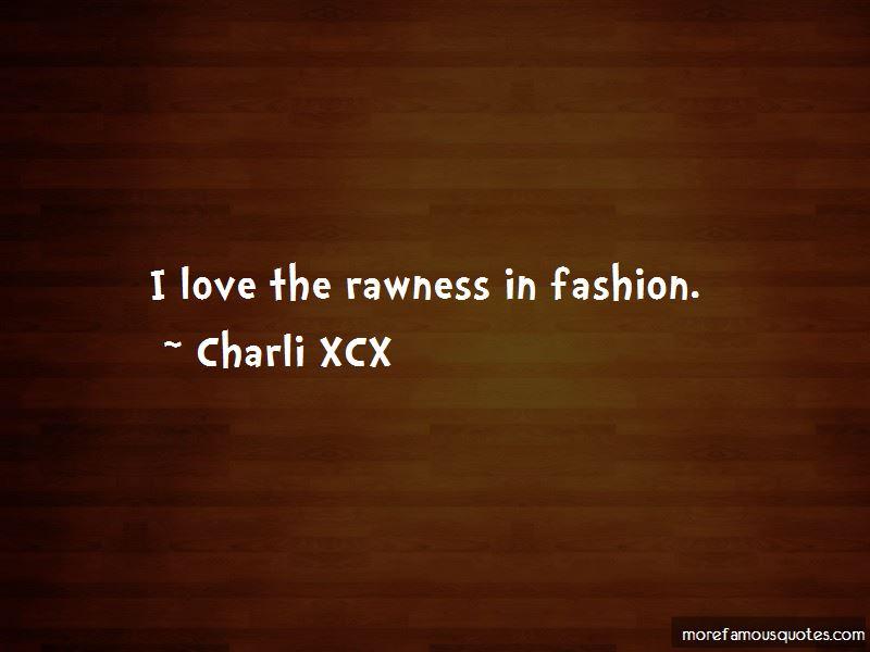 Charli XCX Quotes Pictures 3