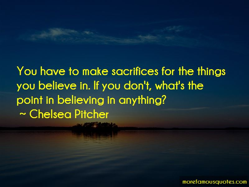 Chelsea Pitcher Quotes Pictures 2