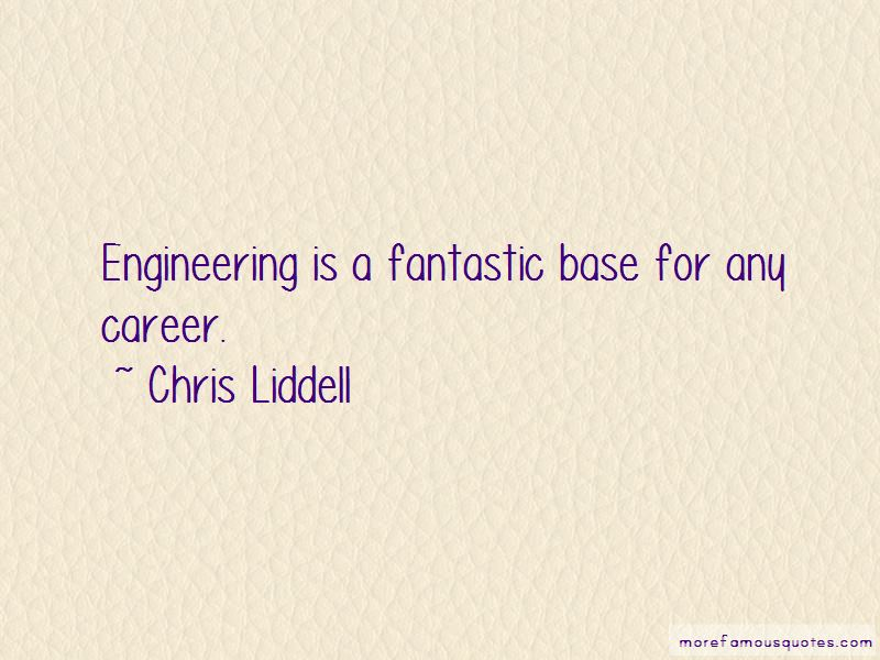 Chris Liddell Quotes