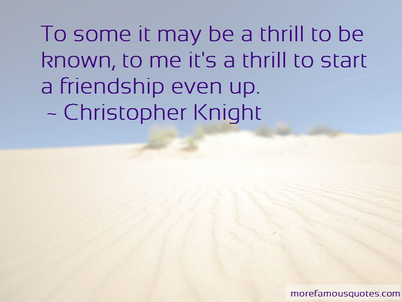 Christopher Knight Quotes Pictures 4