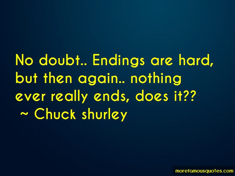 Chuck Shurley Quotes
