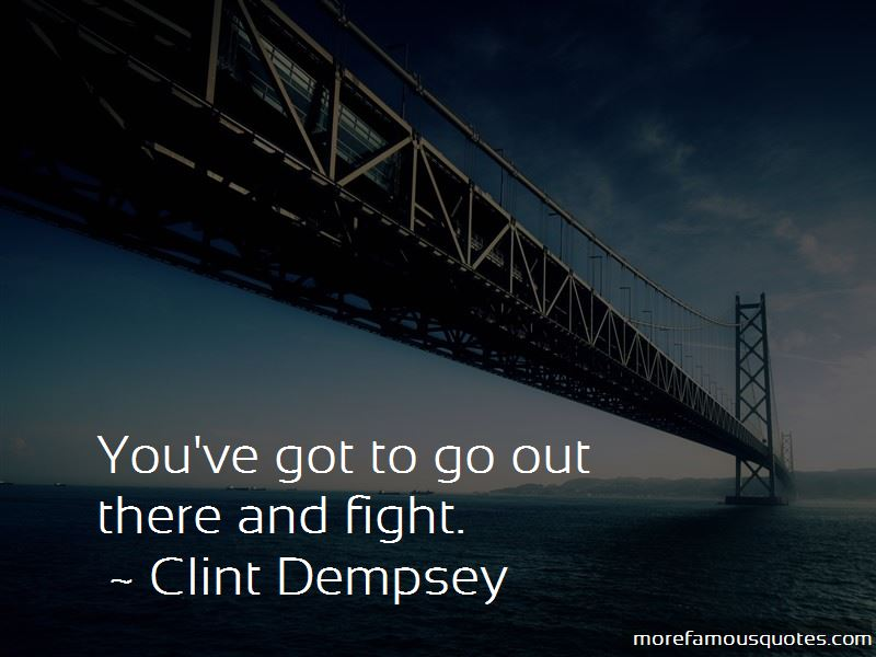 Clint Dempsey Quotes Pictures 4