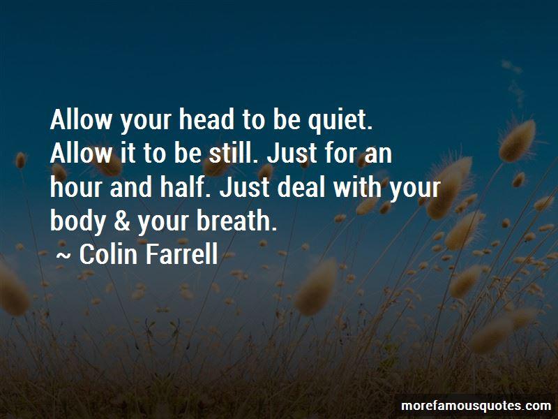 Colin Farrell Quotes