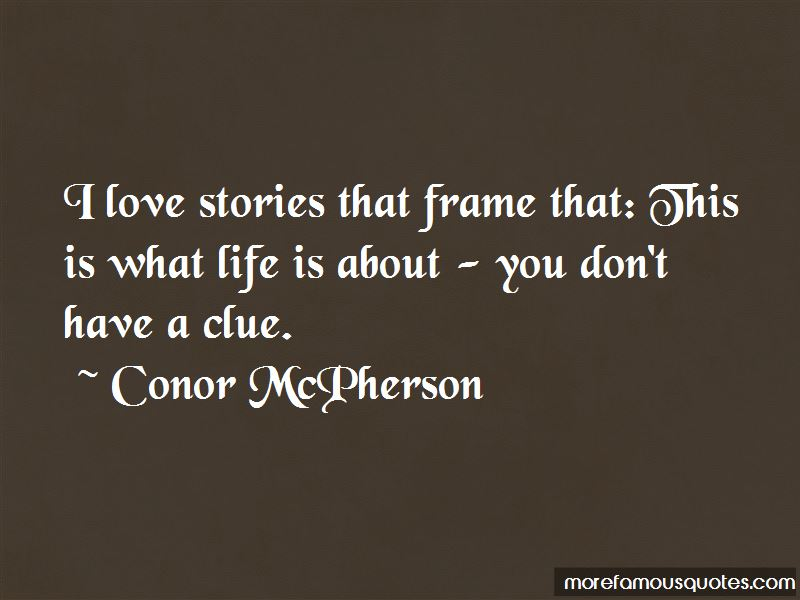 Conor McPherson Quotes Pictures 4