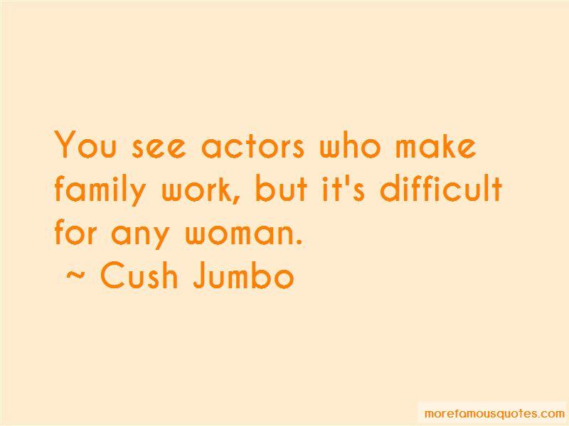 Cush Jumbo Quotes