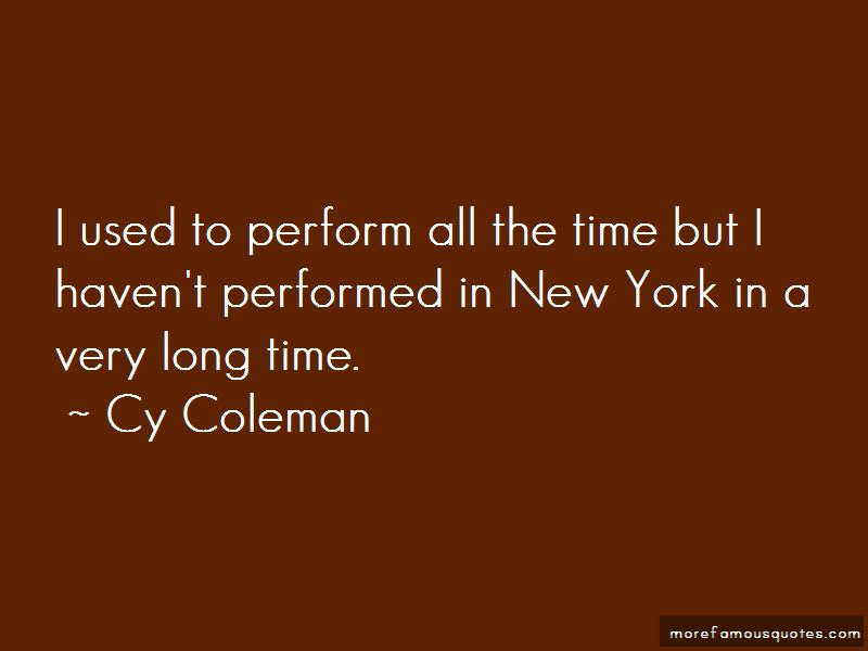 Cy Coleman Quotes Pictures 2
