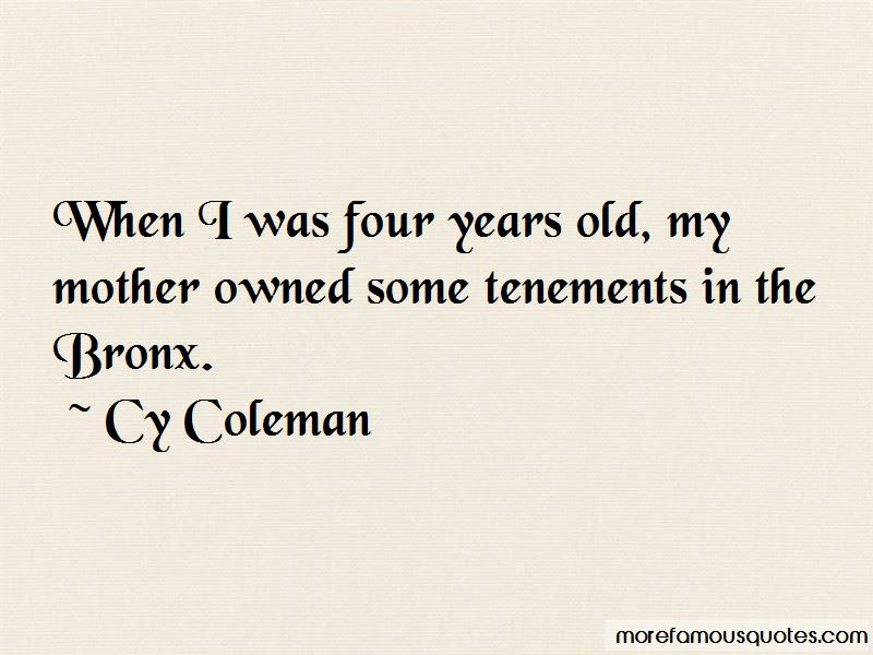 Cy Coleman Quotes Pictures 3