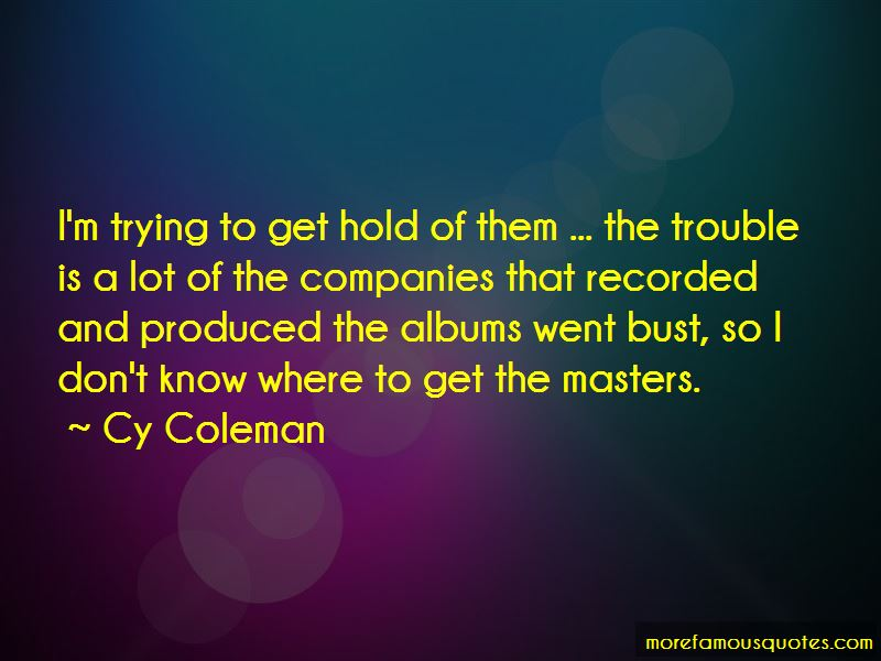 Cy Coleman Quotes Pictures 4