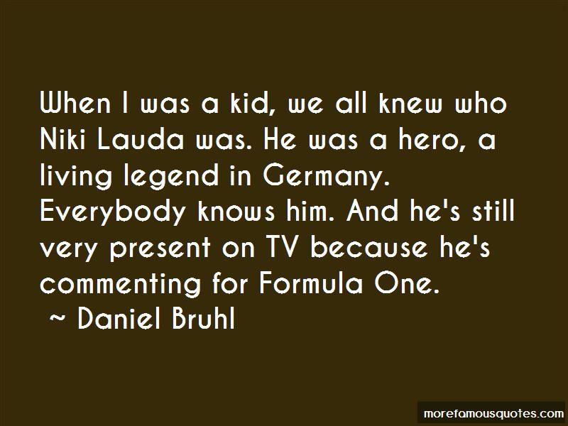 Daniel Bruhl Quotes Pictures 4