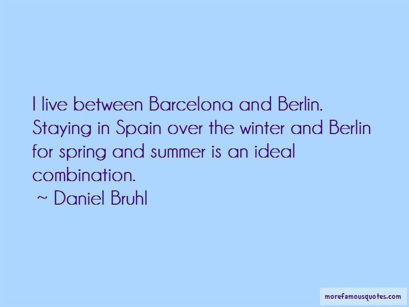Daniel Bruhl Quotes