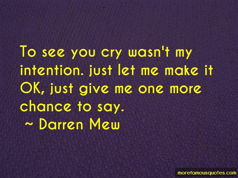 Darren Mew Quotes