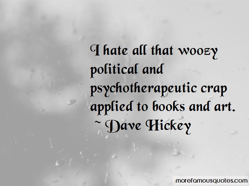 Dave Hickey Quotes Pictures 2
