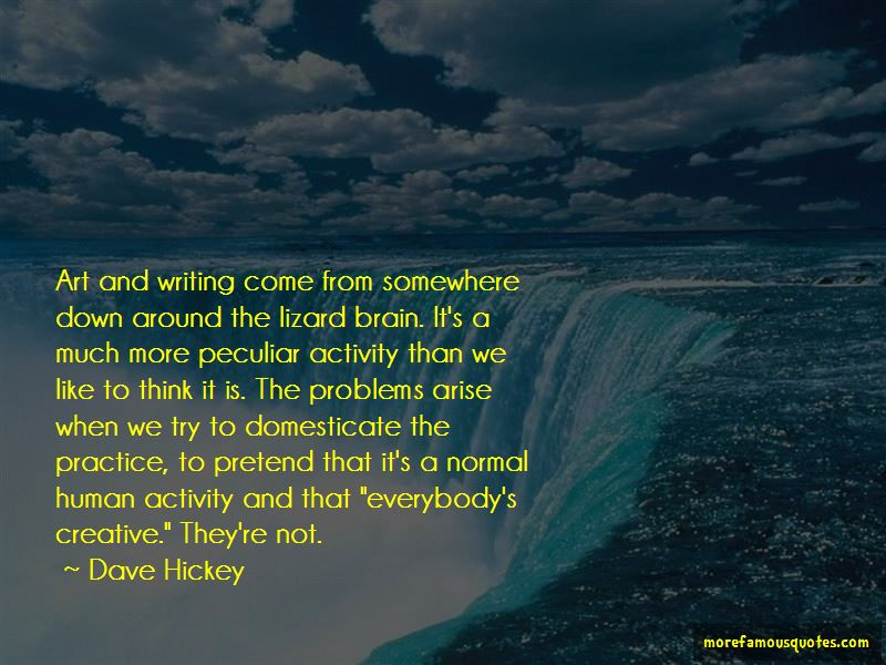 Dave Hickey Quotes Pictures 3