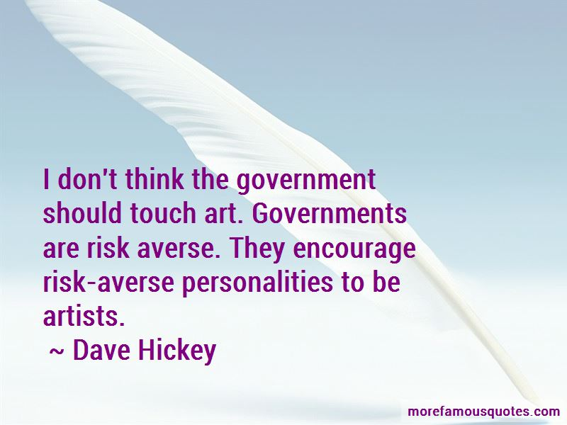 Dave Hickey Quotes