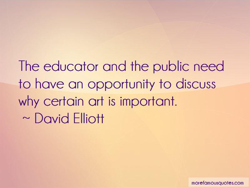 David Elliott Quotes Pictures 4
